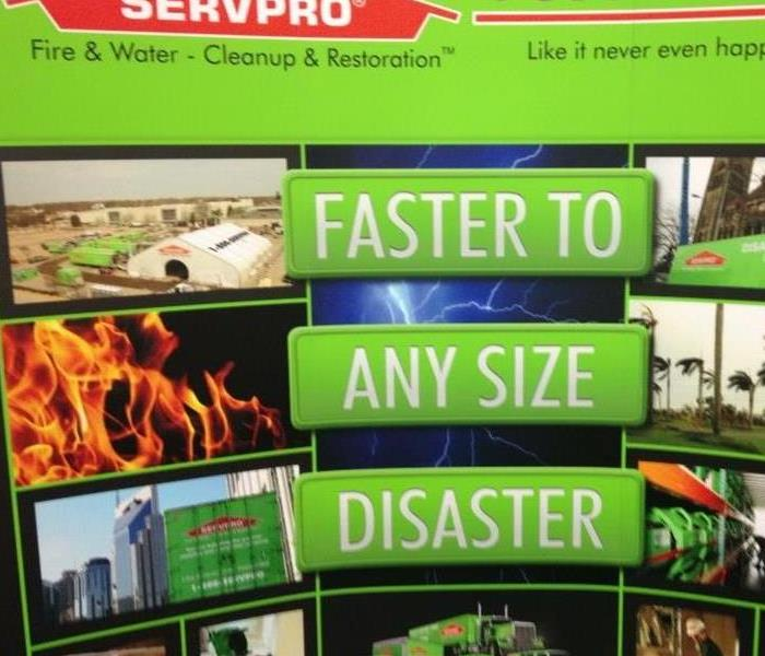 SERVPRO is Faster to Any Size Disaster